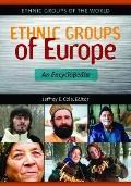 Ethnic Groups of Europe : An Encyclopedia