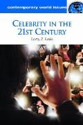 Celebrity in the 21st Century : A Reference Handbook