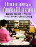 Information Literacy and Information Skills Instruction: Applying Research to Practice in th...