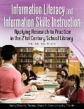 Information Literacy and Information Skills Instruction : Applying Research to Practice in t...