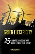 Green Electricity : 25 Green Technologies That Will Electrify Your Future