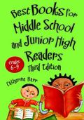 Best Books for Middle School and Junior High Readers, Grades 6–9