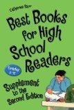 Best Books for High School Readers, Grades 9-12: Supplement to the Second Edition (Children'...