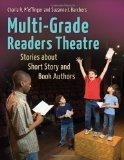 Multi-Grade Readers Theatre: Stories about Short Story and Book Authors