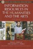 Information Resources in the Humanities and the Arts, 6th Edition (Library and Information S...
