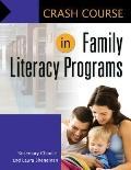 Crash Course in Family Literacy Programs