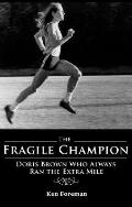 The Fragile Champion - Ken Foreman - Paperback