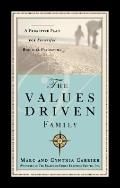 Values-Driven Family A Proactive Plan for Successful Biblical Parenting