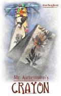 Mr. Aartemann's Crayon