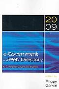 E-Government and Web Directory: U.S. Federal Government Online 2009