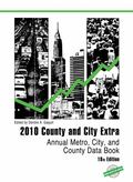 County and City Extra 2010 : Annual Metro, City, and County Data Book