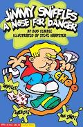 Jimmy Sniffles A Nose for Danger