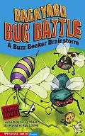 Backyard Bug Battle A Buzz Beaker Brainstorm