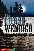 Curse of the Wendigo, an Agate And Buck Adventure