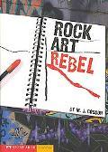 Rock Art Rebel