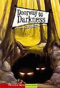 Doorway to Darkness