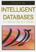 Intelligent Databases Technologies And Applications