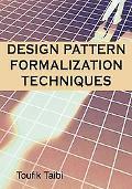 Design Pattern Formalization Techniques