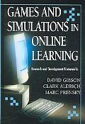 Games And Simulations in Online Learning Research And Development Frameworks
