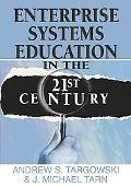 Enterprise Systems Education in the 21st Century