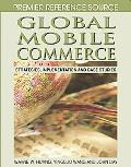 Global Mobile Commerce Strategies, Implementation and Case Studies