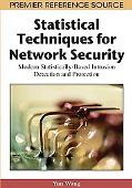 Statistical Techniques for Network Security: Modern Statistically-Based Intrusion Detection ...