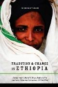 Tradition & Change In Ethiopia