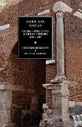 Medieval Naples: An Architectural & Urban History, 400-1400