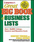 Entrepreneur's Great Big Book of Business Lists All the Things You Need to Know to Run a Sma...