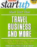 Start Your Own Travel Agency and More