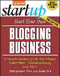 Start Your Own Blogging Business, Second Edition (Start Your Own...)