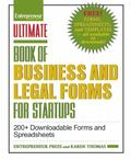 Ultimate Book of Business and Legal Forms for Startups : 200+ Downloadable Forms and Spreads...