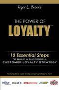 Power of Loyalty : 10 Essential Steps to Build a Successful Customer Loyalty Strategy