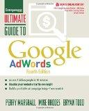 Ultimate Guide to Google AdWords: How to Access 1 Billion People in 10 Minutes (Ultimate Ser...