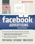 Ultimate Guide to Facebook Advertising: How to Access 1 Billion Potential Customers in 10 Mi...