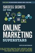 Success Secrets of the Digital Marketing Superstars
