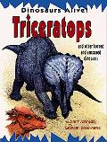 Tricerratops and Other Horned and Armored Dinosaurs