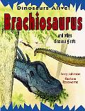 Brachiosaurus and Other Dinosaur Giants