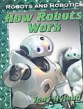How Robots Work
