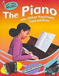 The Piano and Other Keyboard Instruments (Let's Make Music)