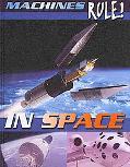 In Space (Machines Rule!)