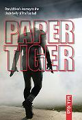 Paper Tiger One Man's Quest for Lost Athletic Glory