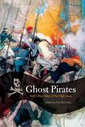 Ghost Pirate Tales And Other Tales of The High Seas