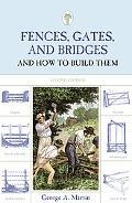 Fences, Gates, and Bridges, Second Edition