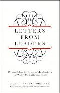 Letters from Leaders: Personal Advice for Tomorrow's Leaders from the World's Most Influenti...