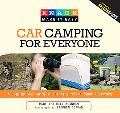 Knack Car Camping for Everyone: A Step-by-Step Guide to Planning Your Outdoor Adventure