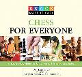 Knack Chess for Everyone: A Step-by-Step Guide to Rules, Moves & Winning Strategies (Knack: ...