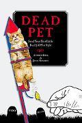 Dead Pet: Send Your Best Little Buddy Off in Style