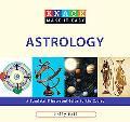 Knack Astrology: A Complete Illustrated Guide to the Zodiac (Knack: Make It easy)