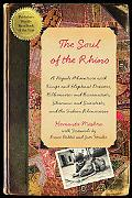 The Soul of the Rhino: A Nepali Adventure with Kings and Elephant Drivers, Billionaires and ...